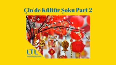 Çin'de Kültür Şoku 2. Bölüm: 10 Kültürel Farklılık