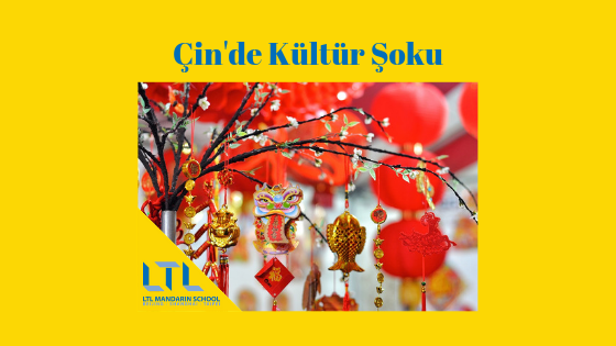 Çin'de Kültür Şoku 1. Bölüm: 10 Kültürel Farklılık