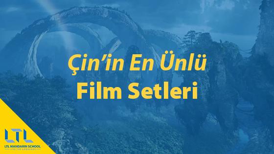 Çin'de Bulunan En Popüler Film Setleri