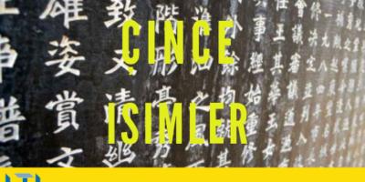 Çince İsimler – Çince İsimlerini Anlamak