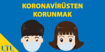 Koronavirüsten Nasıl Korunuruz